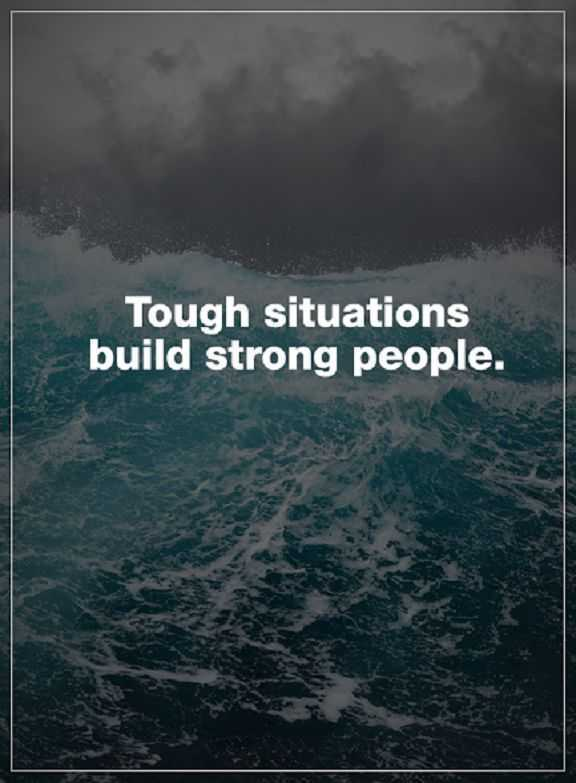 Inspirational-Life-quotes-Positive-thoughts-Tough-Situations-How-to-be-strong
